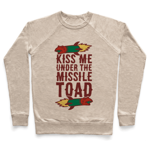 Kiss Me Under the Missile Toad Pullover
