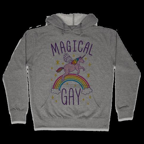 Magical Gay Hooded Sweatshirt
