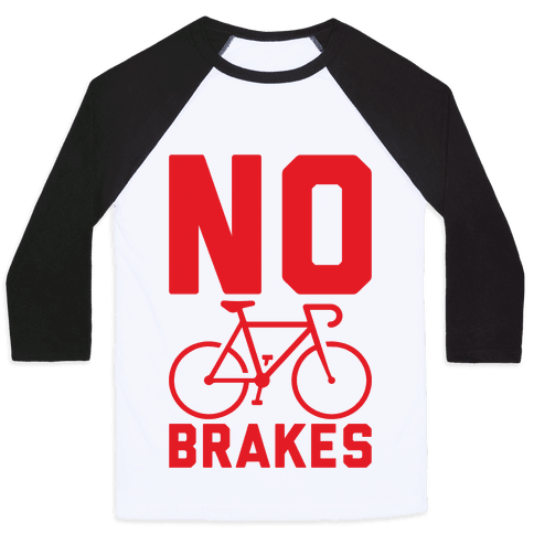 No Brakes Baseball Tee