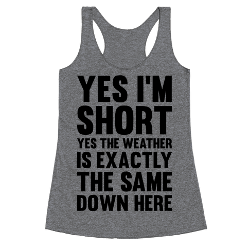 Yes I'm Short Racerback Tank Top