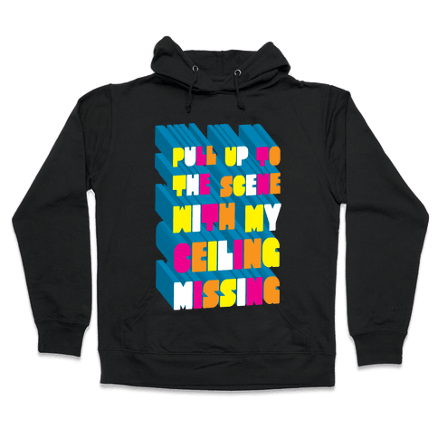 Pull Up To The Scene Hooded Sweatshirt