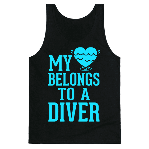 My Heart Belongs To A Diver Tank Top
