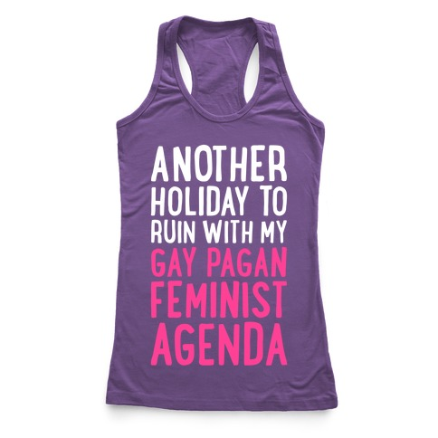 Another Holiday To Ruin Racerback Tank Top