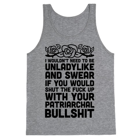 I Wouldn't Be Unladylike And Swear Tank Top
