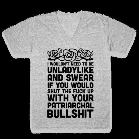 I Wouldn't Be Unladylike And Swear V-Neck Tee Shirt