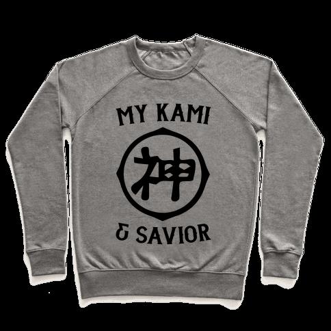 My Kami And Savior Pullover