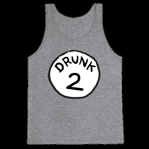 Drunk 2 Tank Top