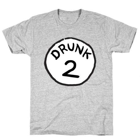 Drunk 2 Mens T-Shirt