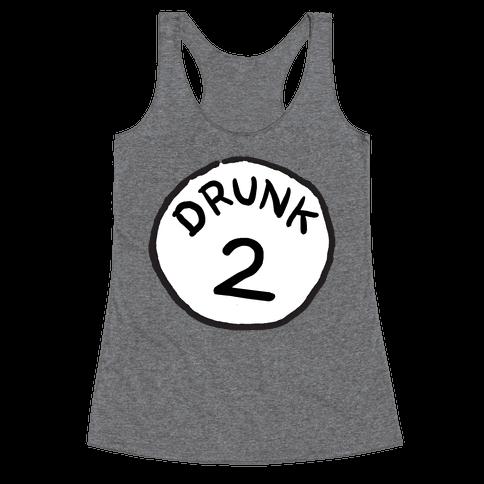 Drunk 2 Racerback Tank Top