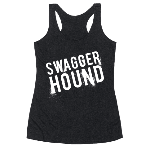 Swagger Hound Racerback Tank Top