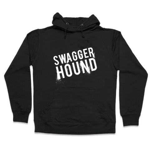 Swagger Hound Hooded Sweatshirt