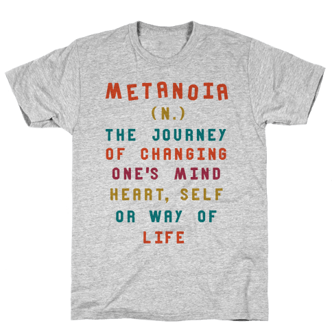 Metanoia Definition Mens T-Shirt