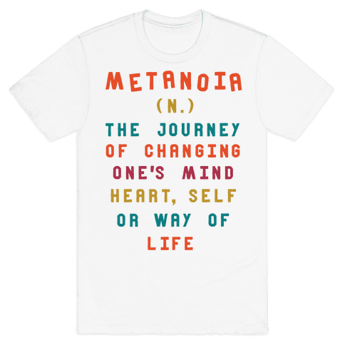 Metanoia Definition Mens T-Shirt