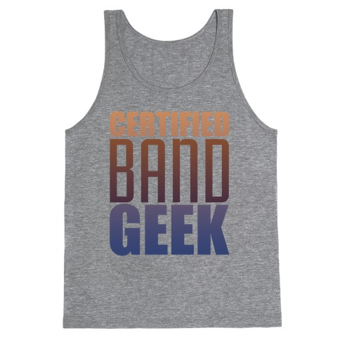 Certified Band Geek Tank Top