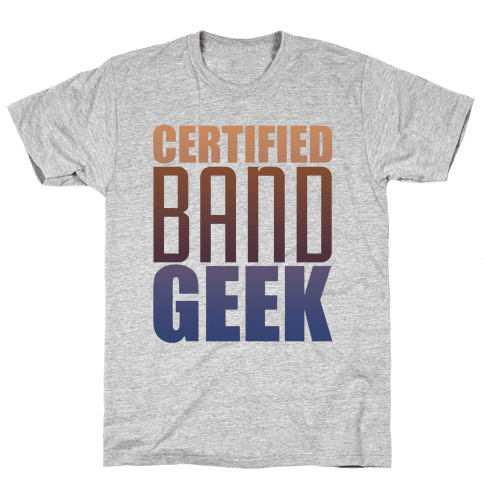 Certified Band Geek Mens T-Shirt