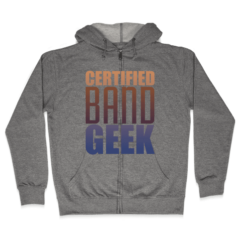 Certified Band Geek Zip Hoodie