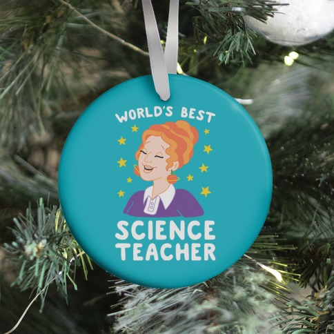 World's Best Science Teacher Ornament