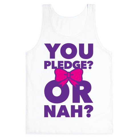 You Pledge? Or Nah?
