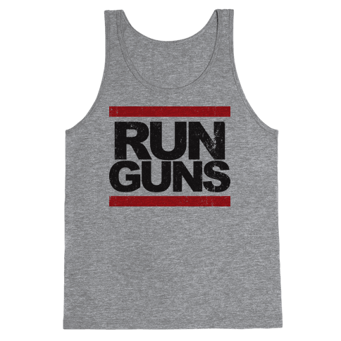 Run Guns (Vintage Shirt) Tank Top