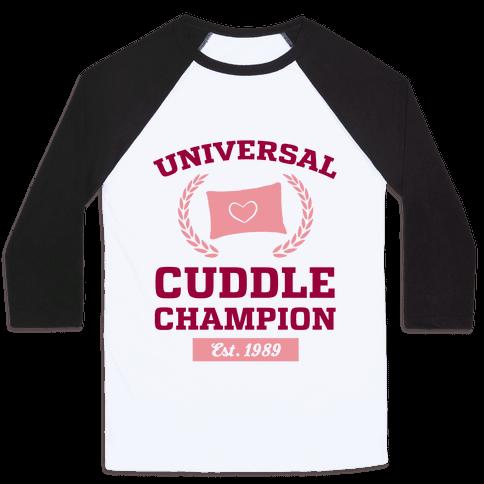 Universal Cuddle Champion Baseball Tee