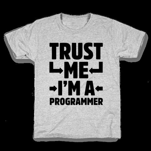 Trust Me I'm A Programmer Kids T-Shirt