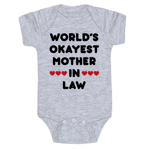 World's Okayest Mother-In-Law Baby Onesy