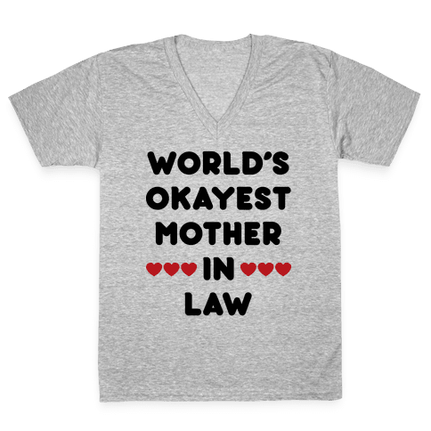 World's Okayest Mother-In-Law V-Neck Tee Shirt