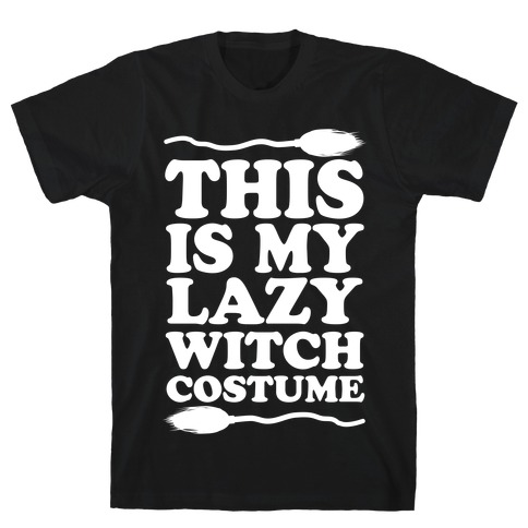 This Is My Lazy Witch Costume T-Shirt