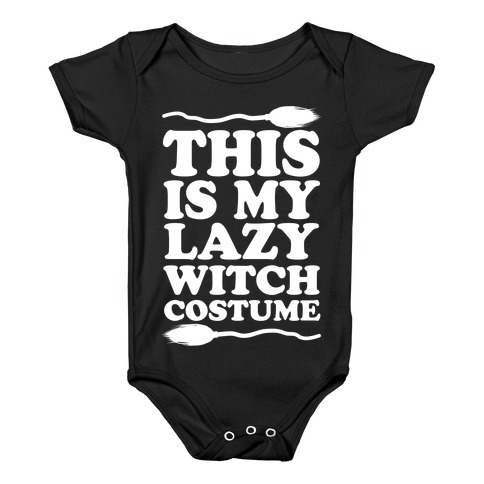 This Is My Lazy Witch Costume Baby Onesy