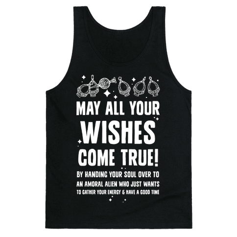 May All Your Wishes Come True Tank Top