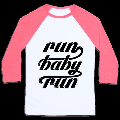 Run Baby Run Baseball Tee