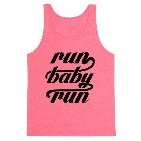 Run Baby Run Tank Top