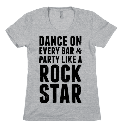 Party Like A Rock Star Womens T-Shirt
