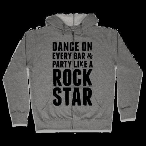 Party Like A Rock Star Zip Hoodie