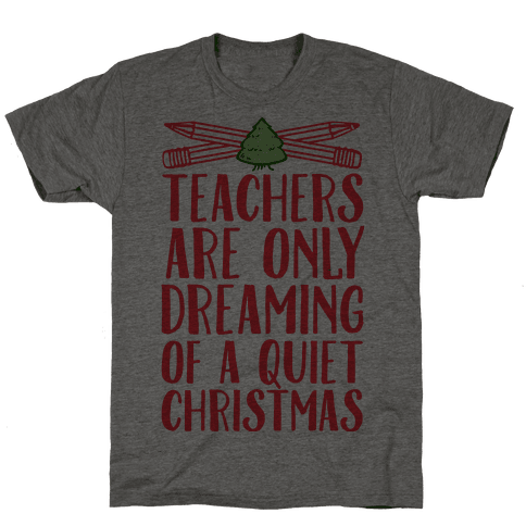 Teachers Are Dreaming of a Quiet Christmas