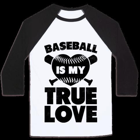 Baseball is my True Love (black)
