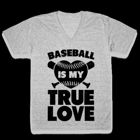 Baseball is my True Love (black) V-Neck Tee Shirt