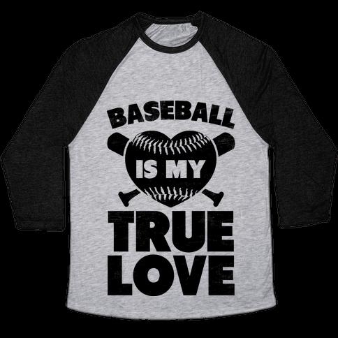 Baseball is my True Love (black) Baseball Tee