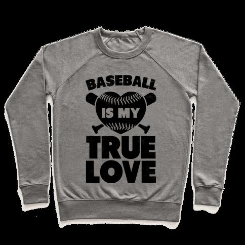 Baseball is my True Love (black) Pullover