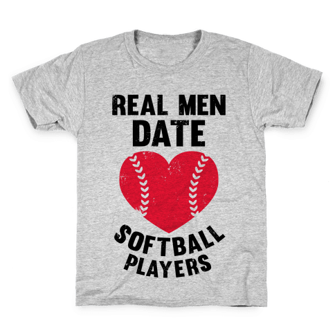 Real Men Date Softball Players Kids T-Shirt