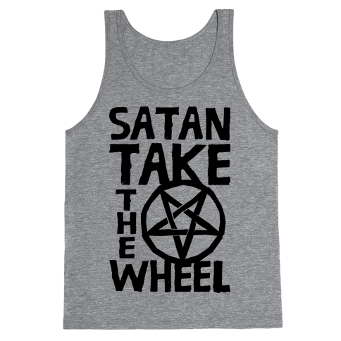 Satan Take The Wheel Tank Top