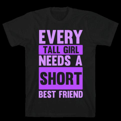 Tall Girl BFF Mens T-Shirt