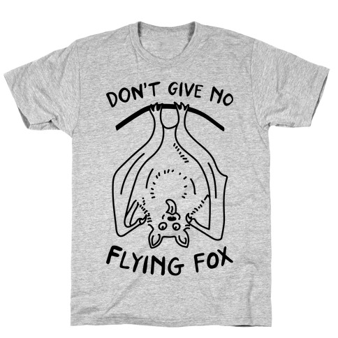 Don't Give No Flying Fox Mens T-Shirt