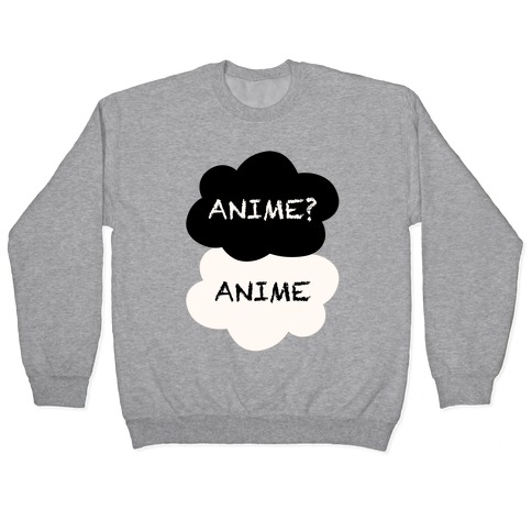 Anime? Anime. Pullover