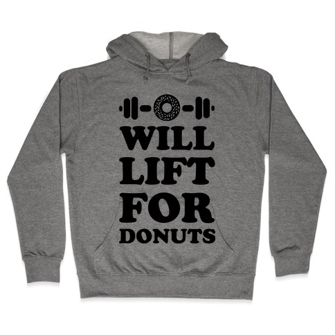 Will Lift For Donuts Hooded Sweatshirt