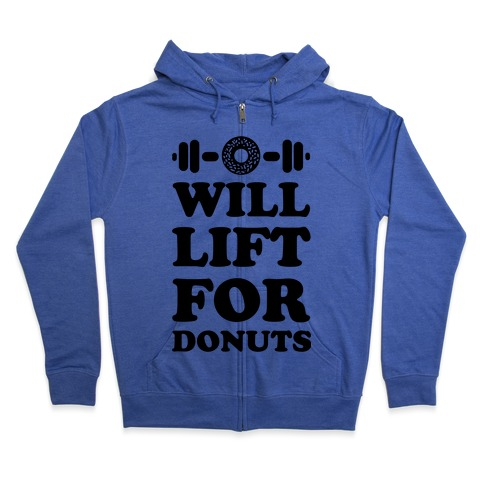 Will Lift For Donuts Zip Hoodie