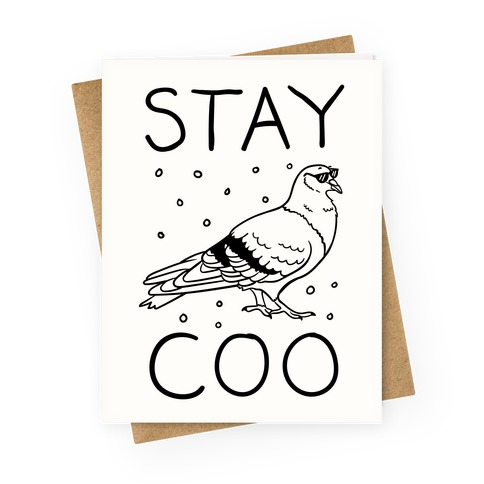 Stay Coo Pigeon Greeting Card