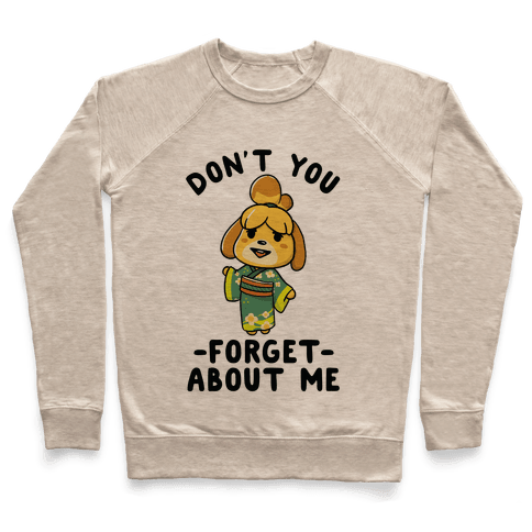Don't You Forget About me Issabelle Pullover