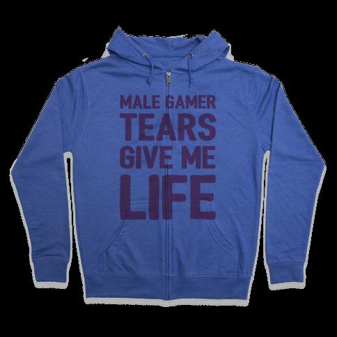 Male Gamer Tears Give Me Life Zip Hoodie