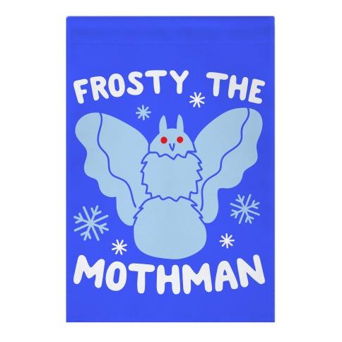 Frosty The Mothman Garden Flag